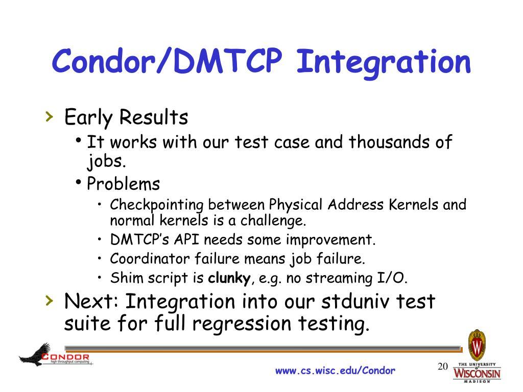 Condor/DMTCP Integration