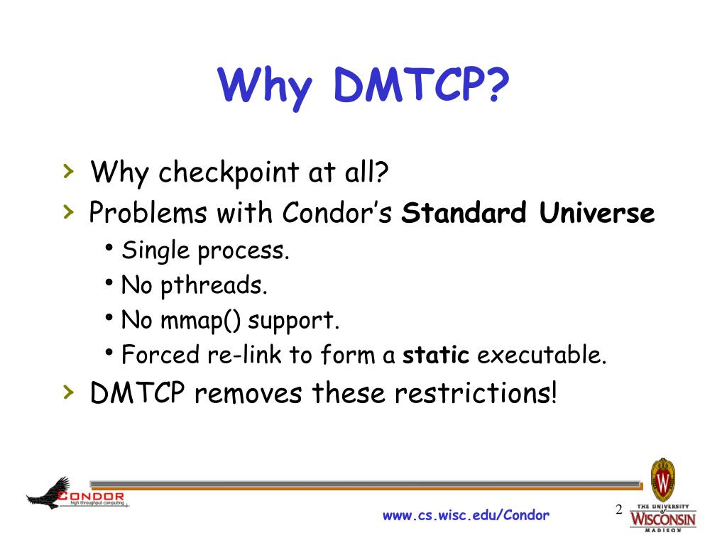 Why DMTCP?