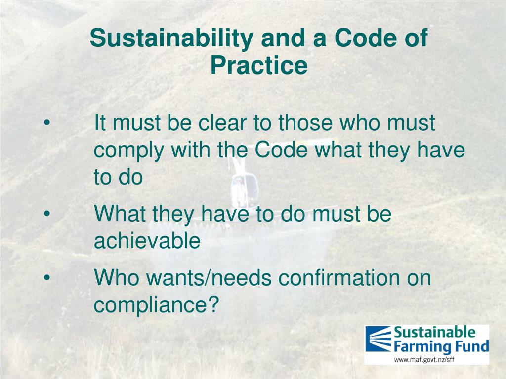 Sustainability and a Code of Practice