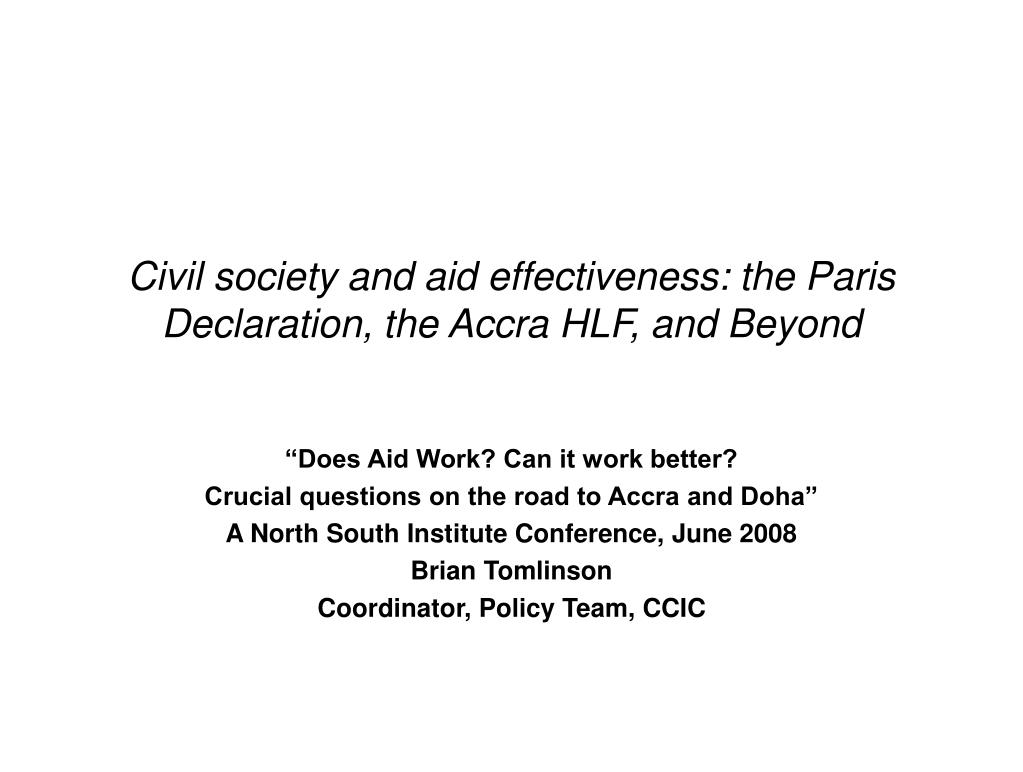 Civil society and aid effectiveness: the Paris Declaration, the Accra HLF, and Beyond