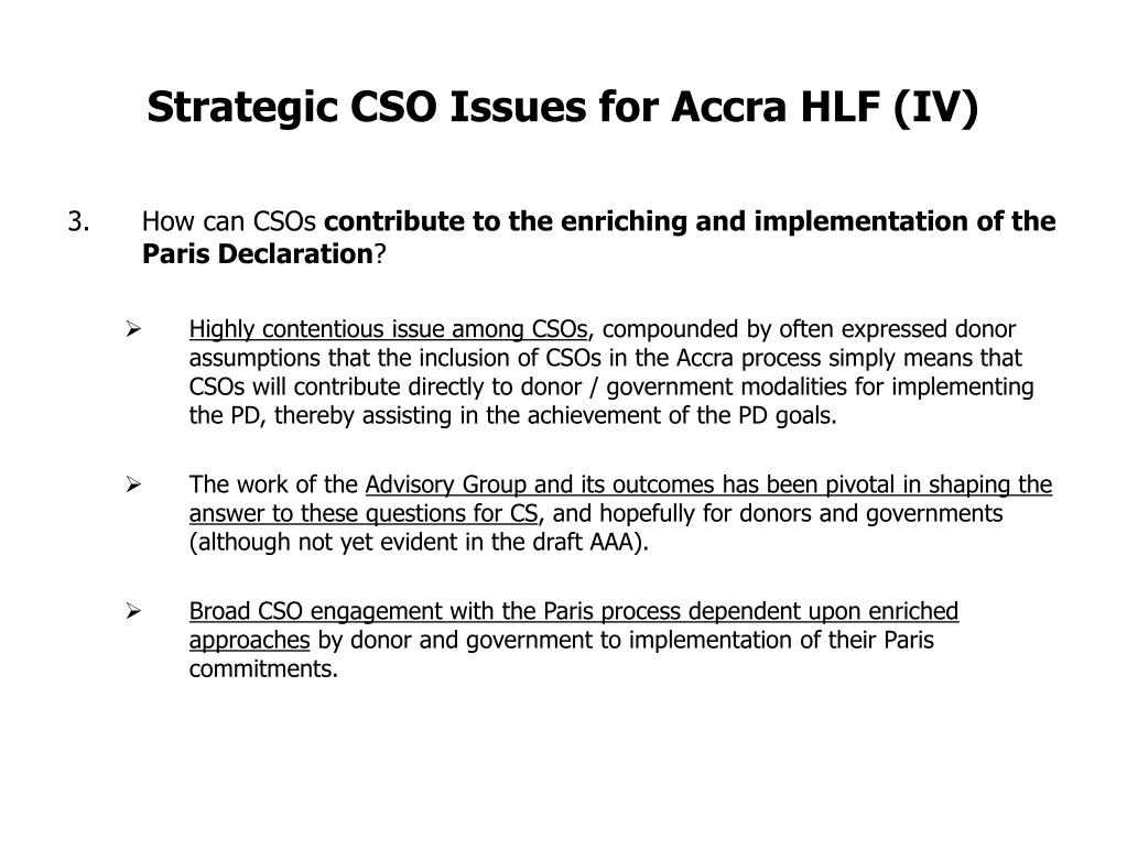 Strategic CSO Issues for Accra HLF (IV)