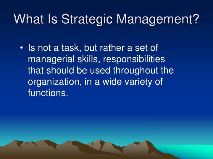 What is strategic management l.jpg