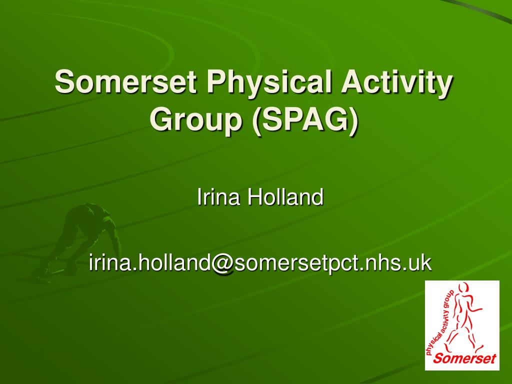 Somerset Physical Activity Group (SPAG)