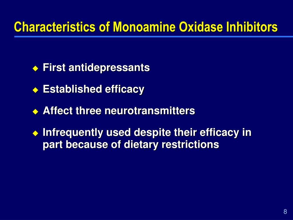 Characteristics of Monoamine Oxidase Inhibitors