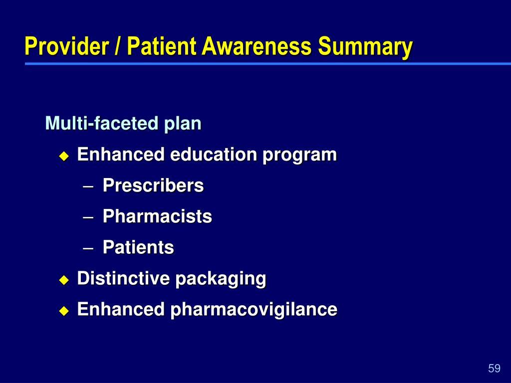 Provider / Patient Awareness Summary