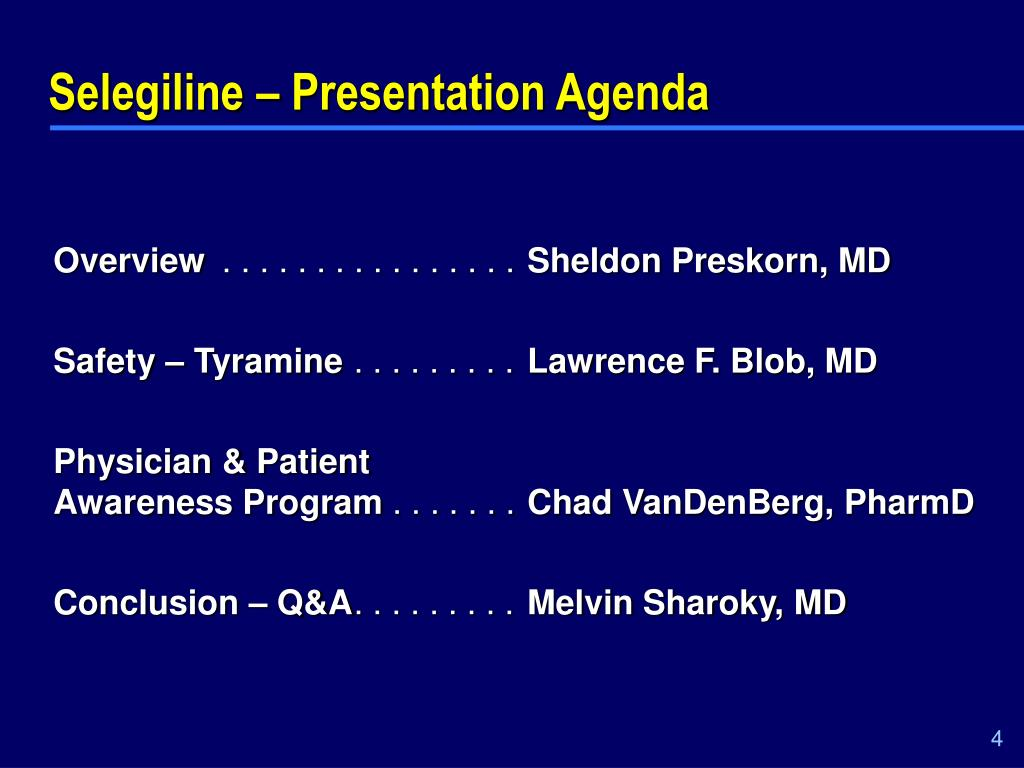 Selegiline – Presentation Agenda