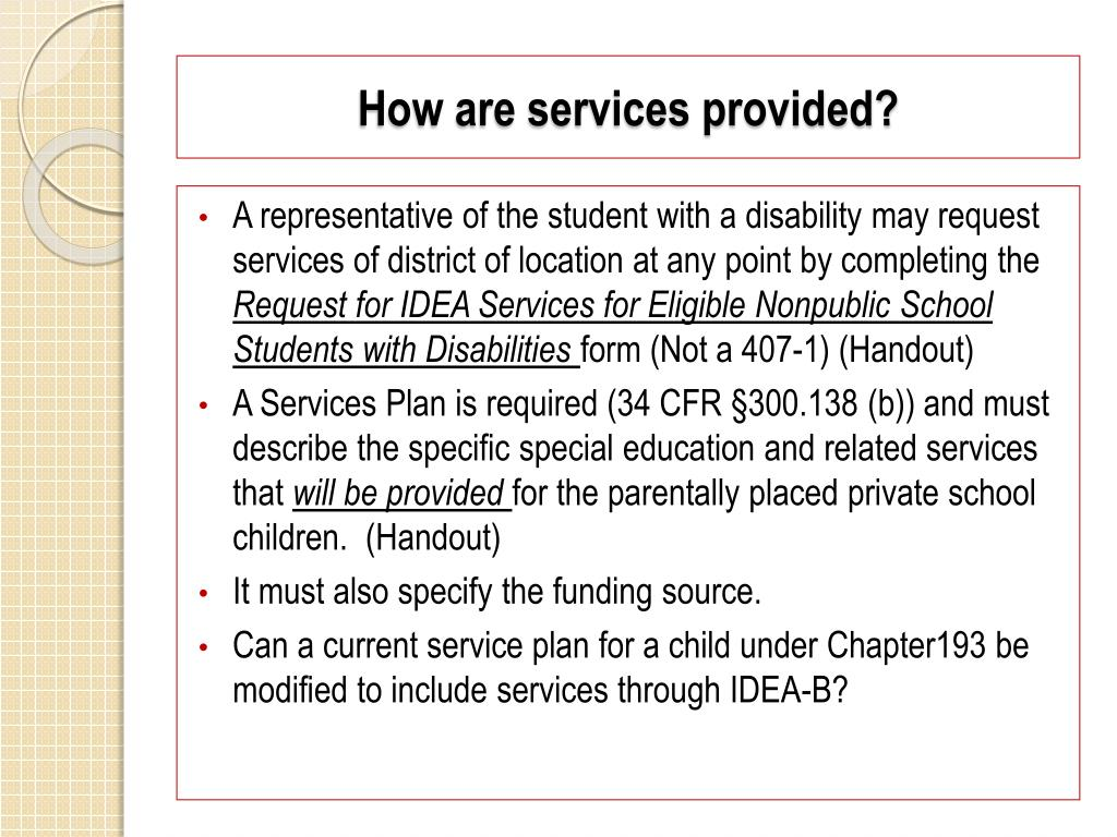 How are services provided?