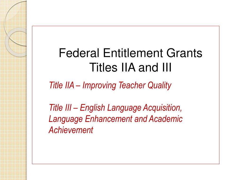 Federal Entitlement Grants