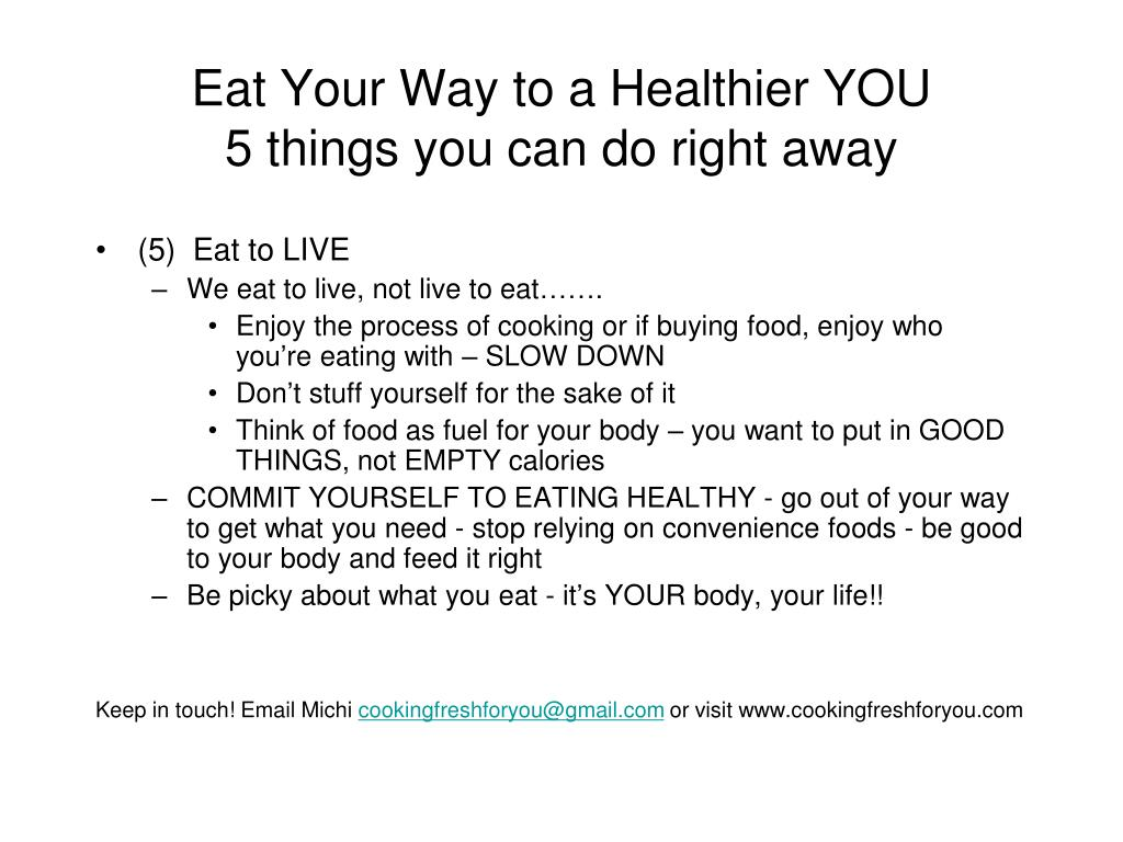 Eat Your Way to a Healthier YOU