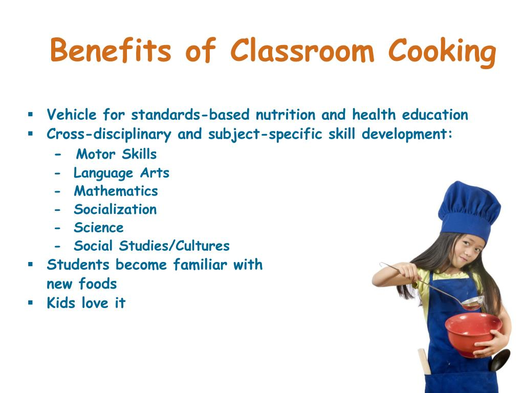 Benefits of Classroom Cooking