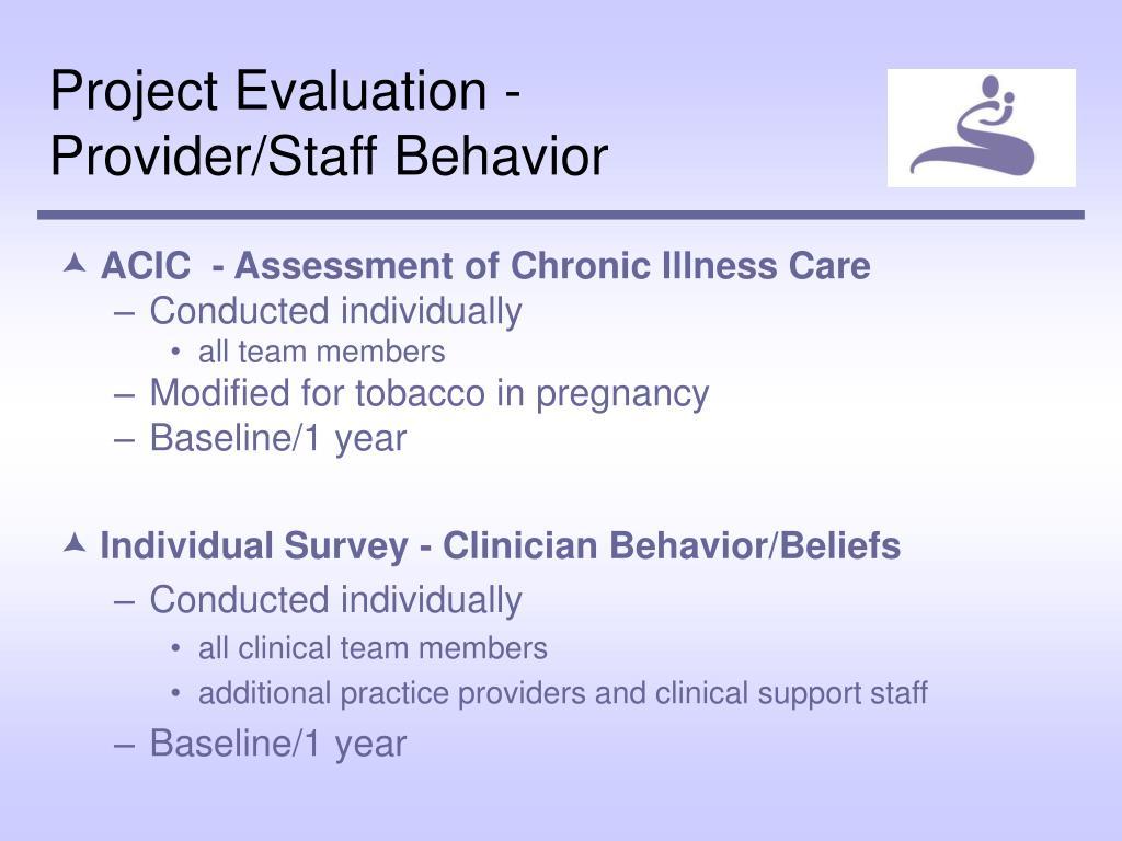 Project Evaluation - Provider/Staff Behavior