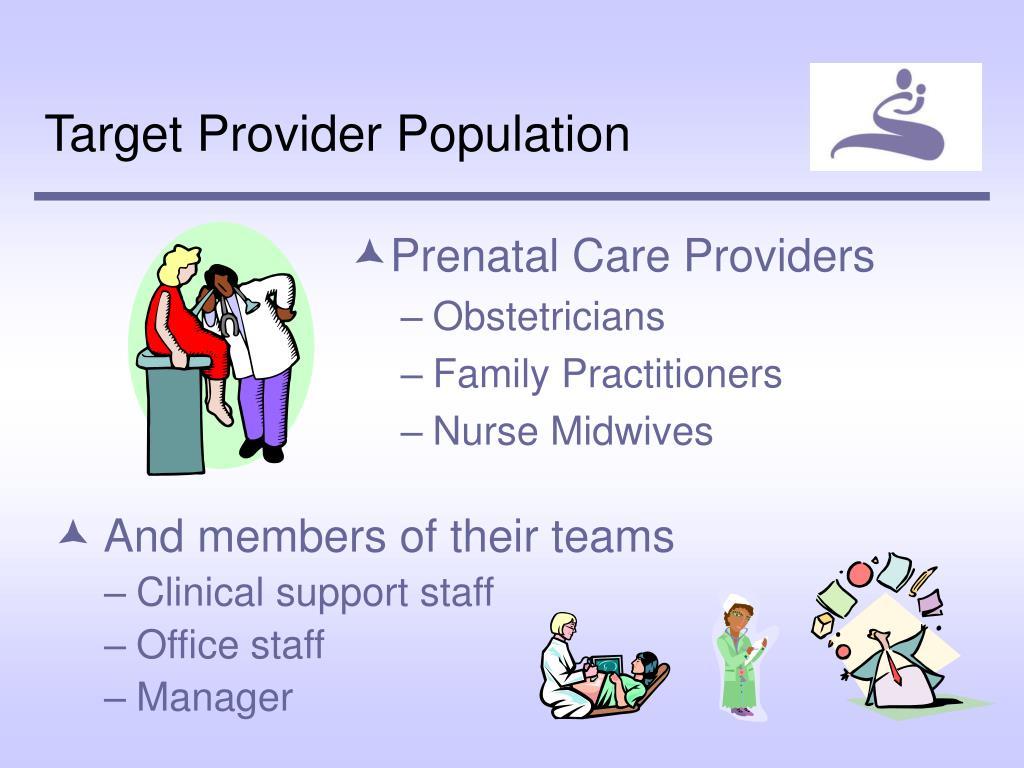 Target Provider Population
