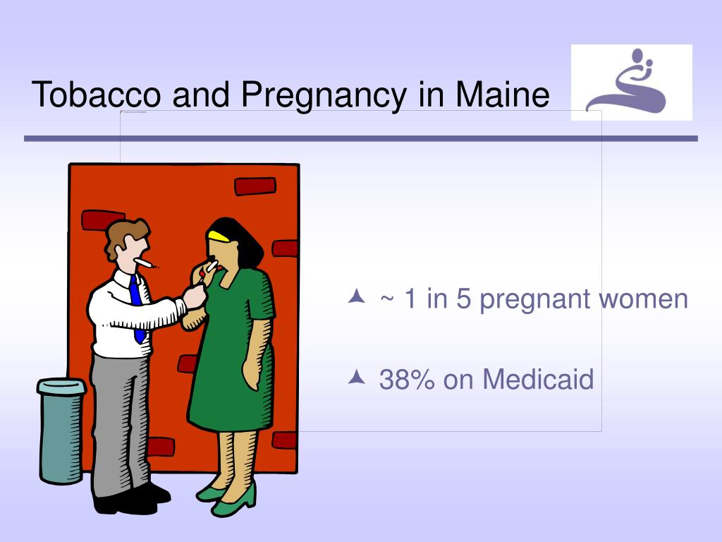Tobacco and Pregnancy in Maine