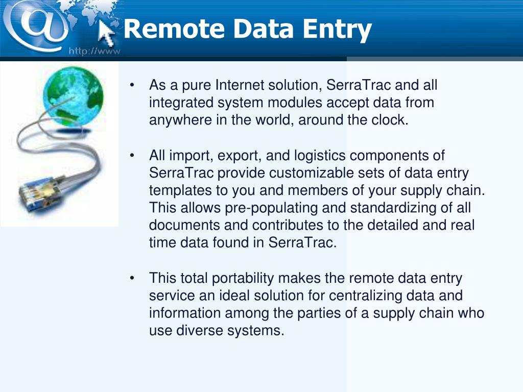 Remote Data Entry