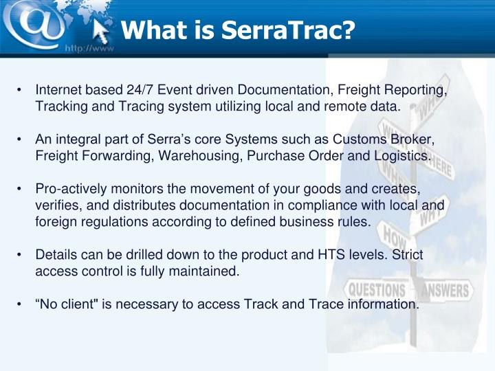 What is serratrac
