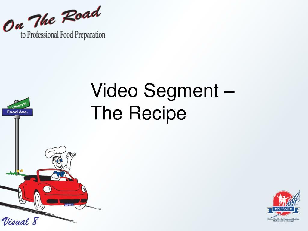 Video Segment –