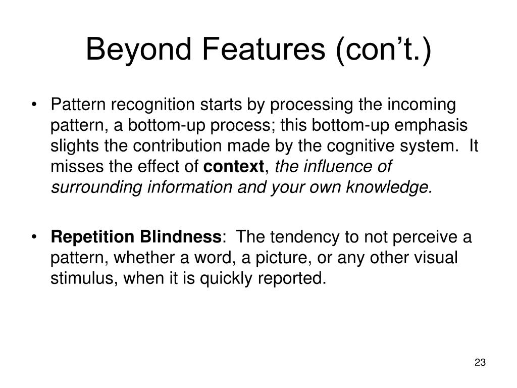 Beyond Features (con't.)