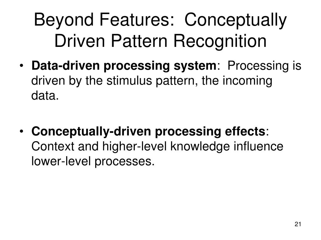 Beyond Features:  Conceptually Driven Pattern Recognition