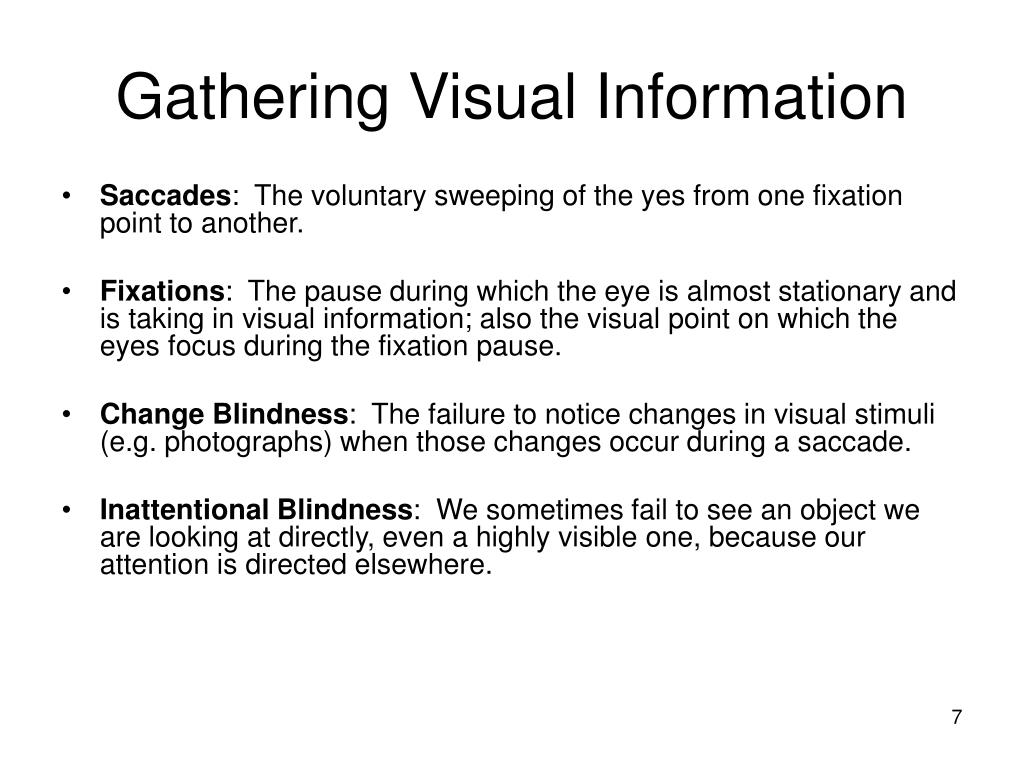 Gathering Visual Information