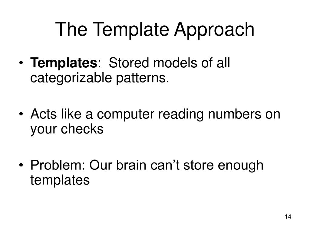 The Template Approach