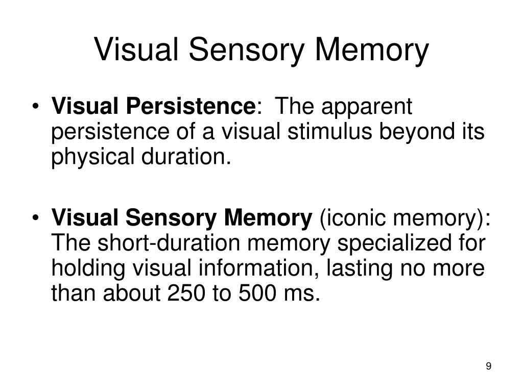 Visual Sensory Memory