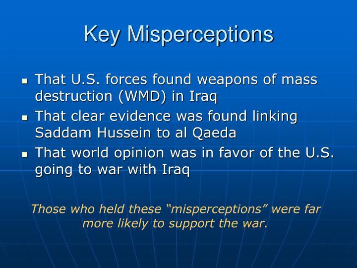 Key Misperceptions
