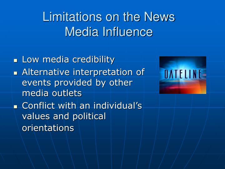 Limitations on the News Media Influence