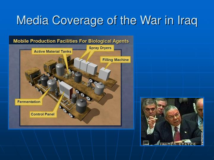 Media Coverage of the War in Iraq