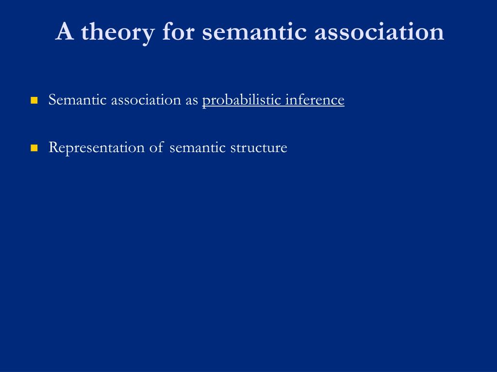 A theory for semantic association