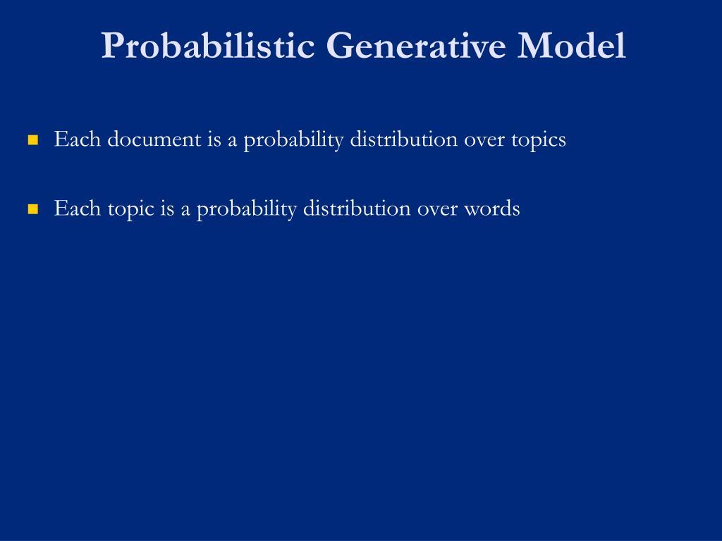 Probabilistic Generative Model