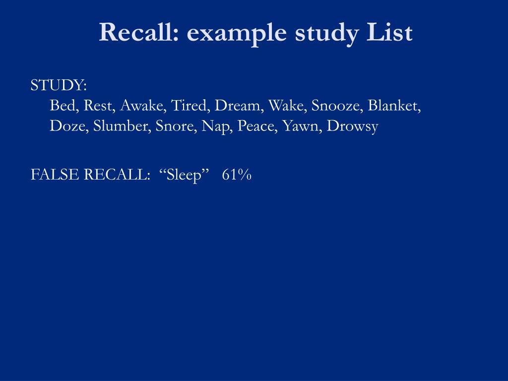 Recall: example study List
