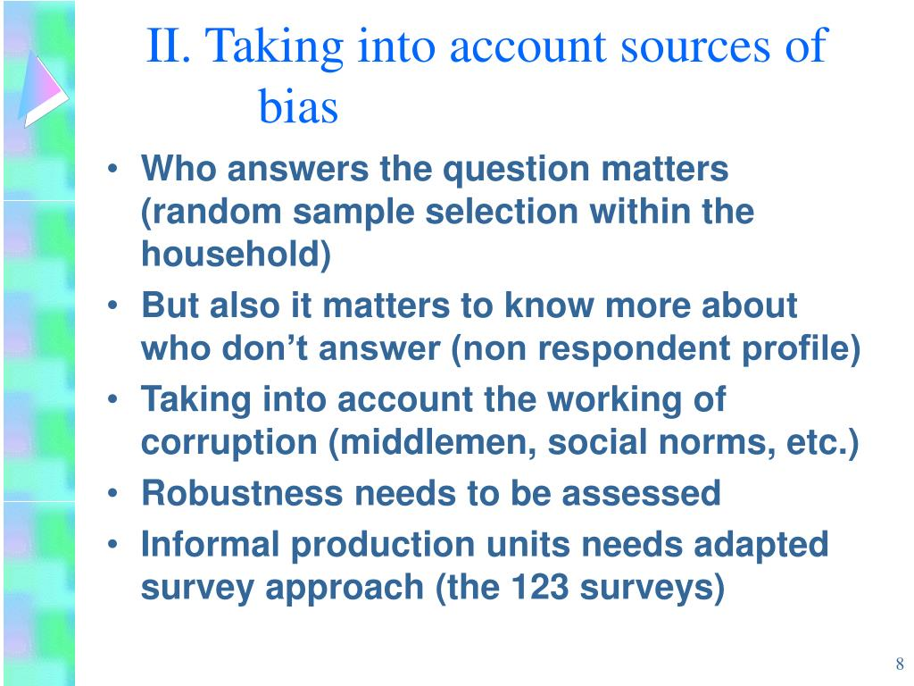 II. Taking into account sources of bias