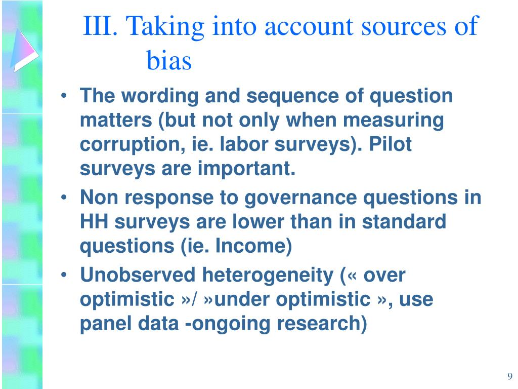 III. Taking into account sources of bias