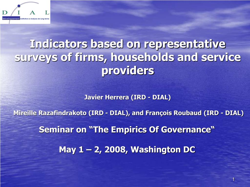 Indicators based on representative surveys of firms, households and service providers