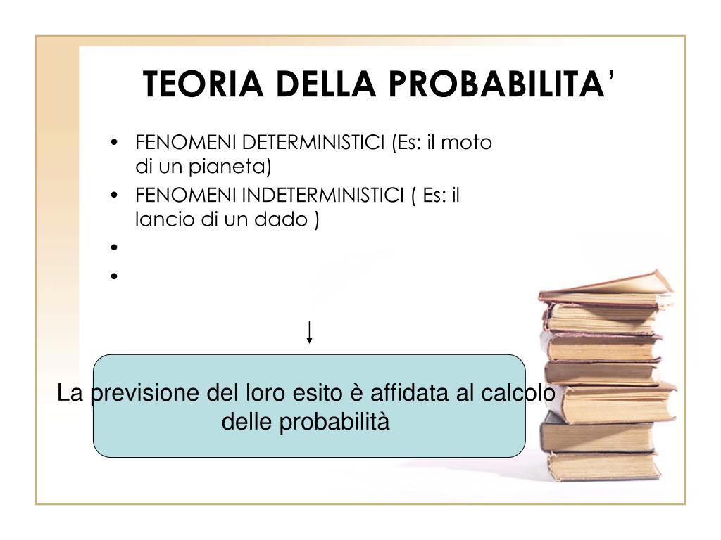 TEORIA DELLA PROBABILITA