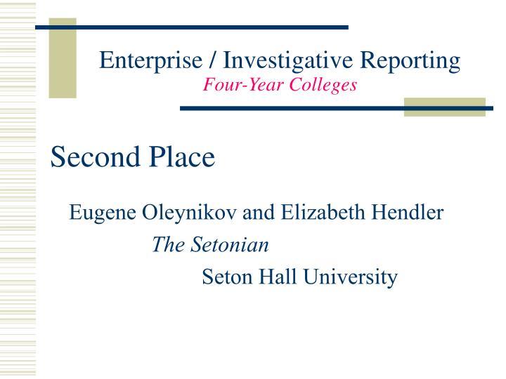 Enterprise / Investigative Reporting