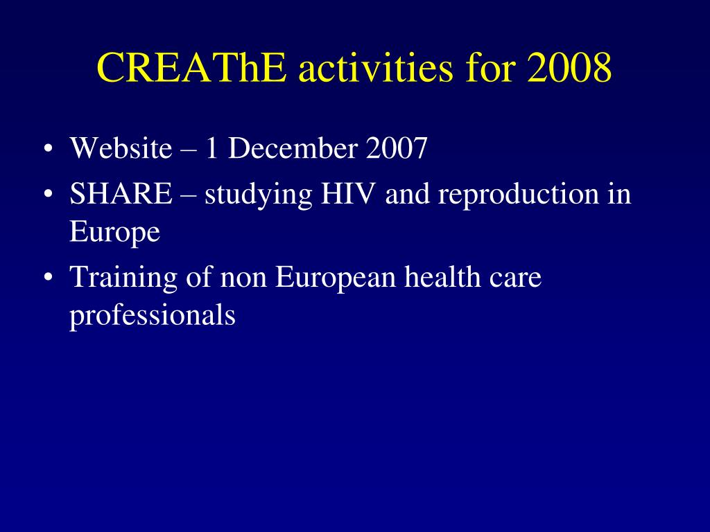 CREAThE activities for 2008