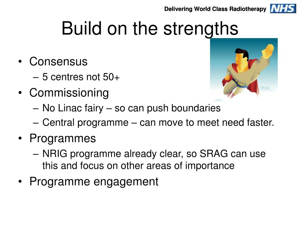 Build on the strengths