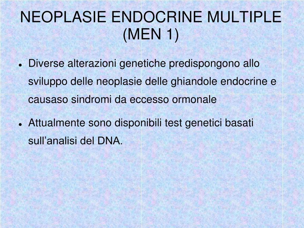 NEOPLASIE ENDOCRINE MULTIPLE (MEN 1)