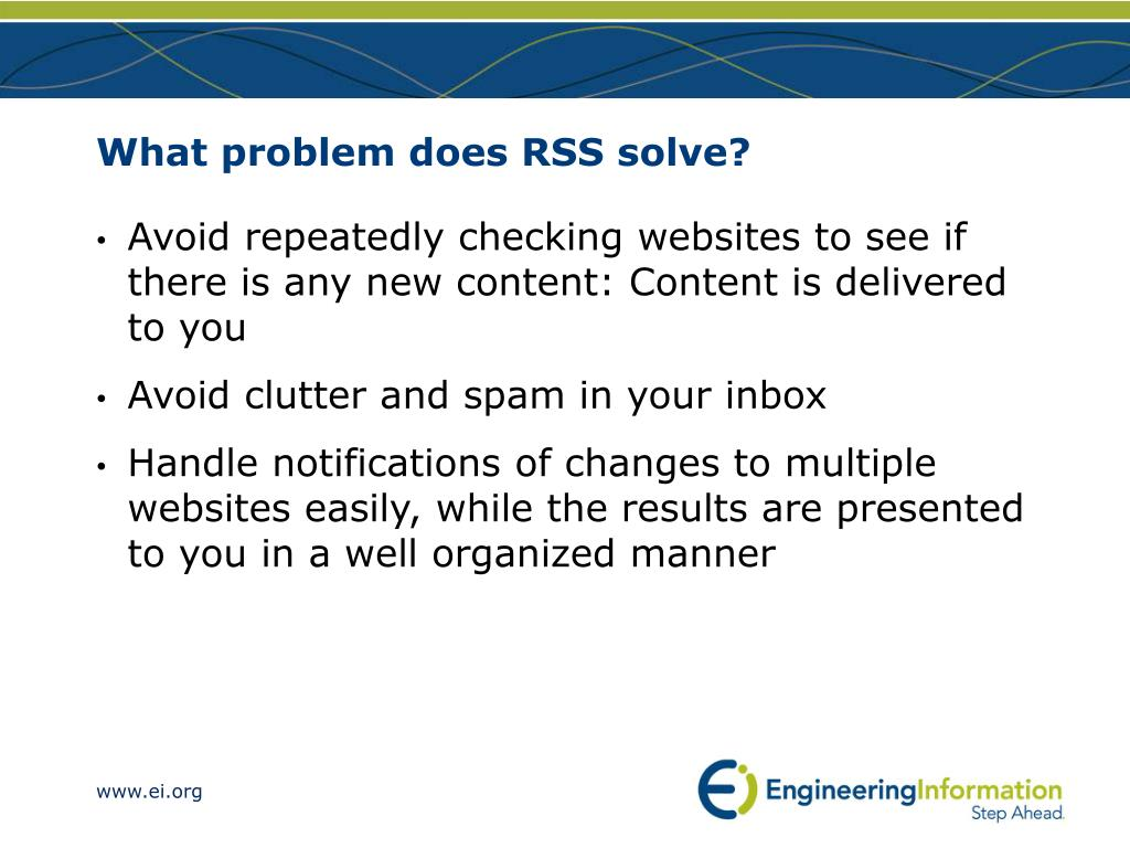 What problem does RSS solve?