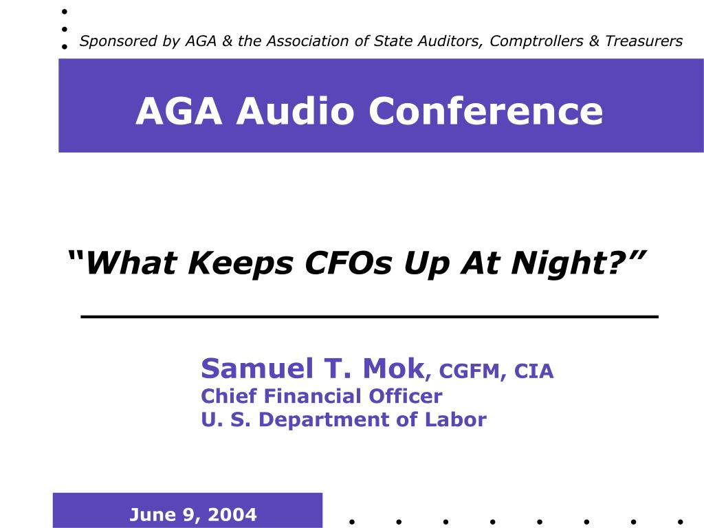 Sponsored by AGA & the Association of State Auditors, Comptrollers & Treasurers