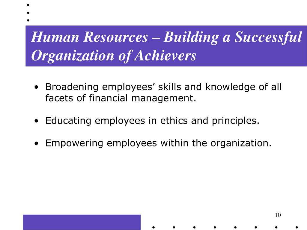 Human Resources – Building a Successful Organization of Achievers