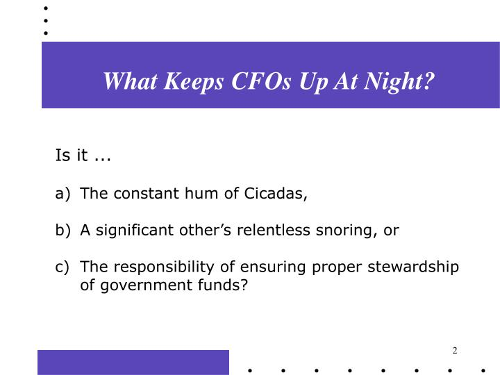 What Keeps CFOs Up At Night?