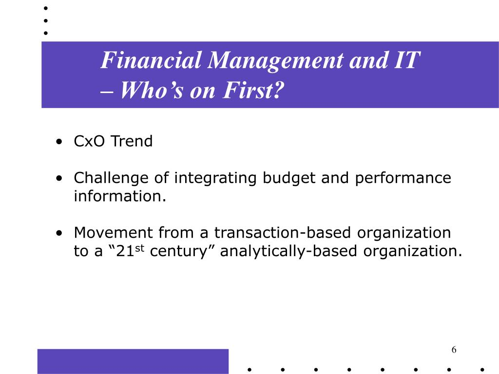 Financial Management and IT – Who's on First?