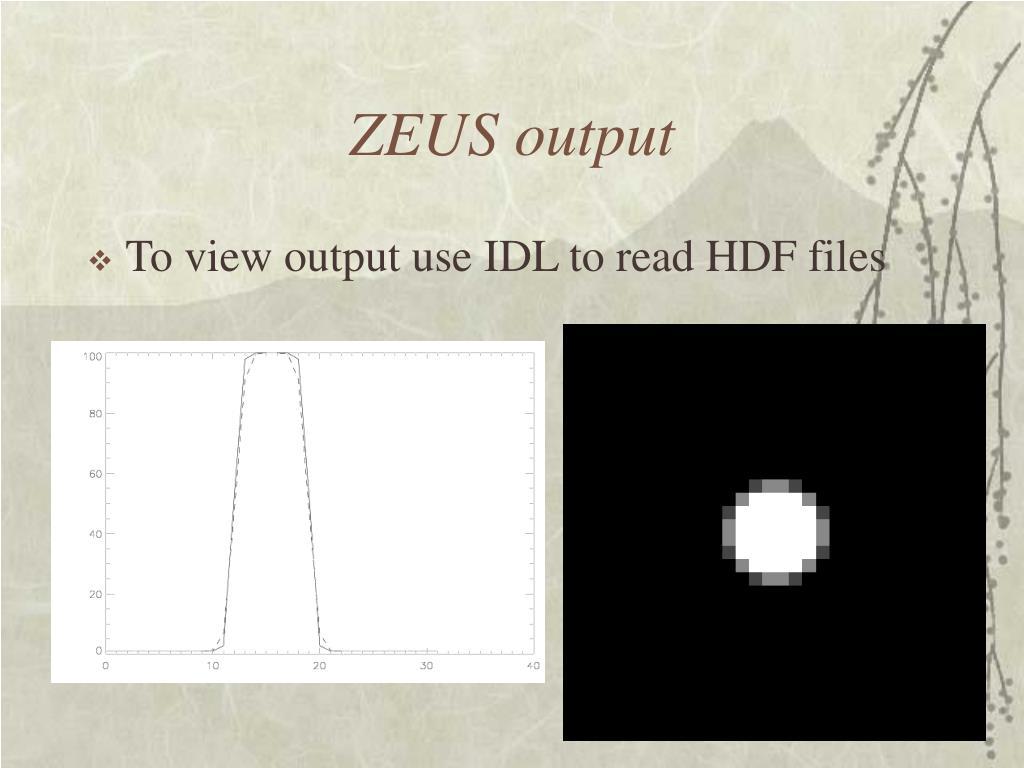 ZEUS output