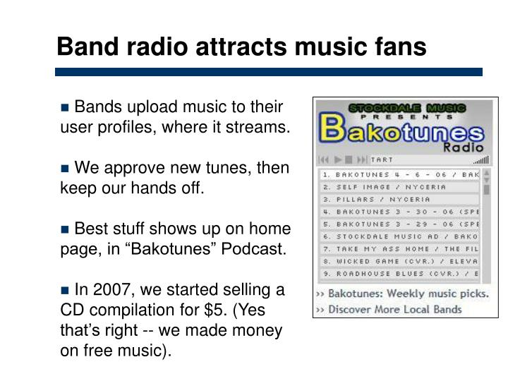 Band radio attracts music fans