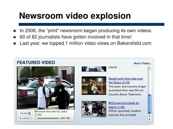 Newsroom video explosion