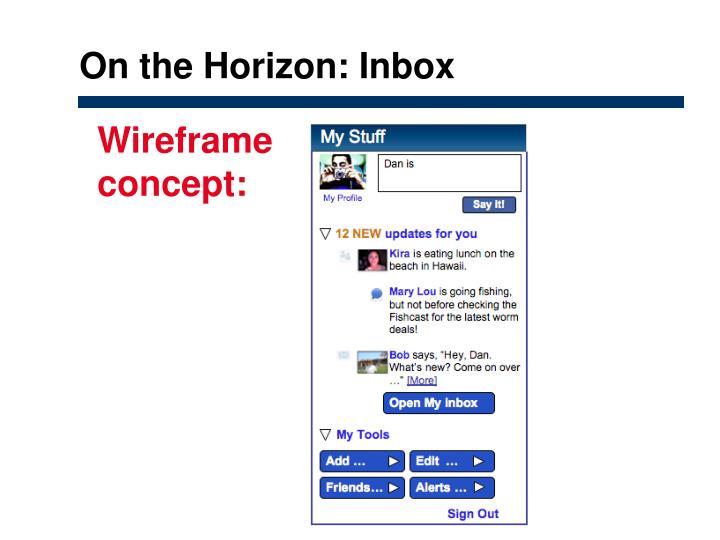On the Horizon: Inbox