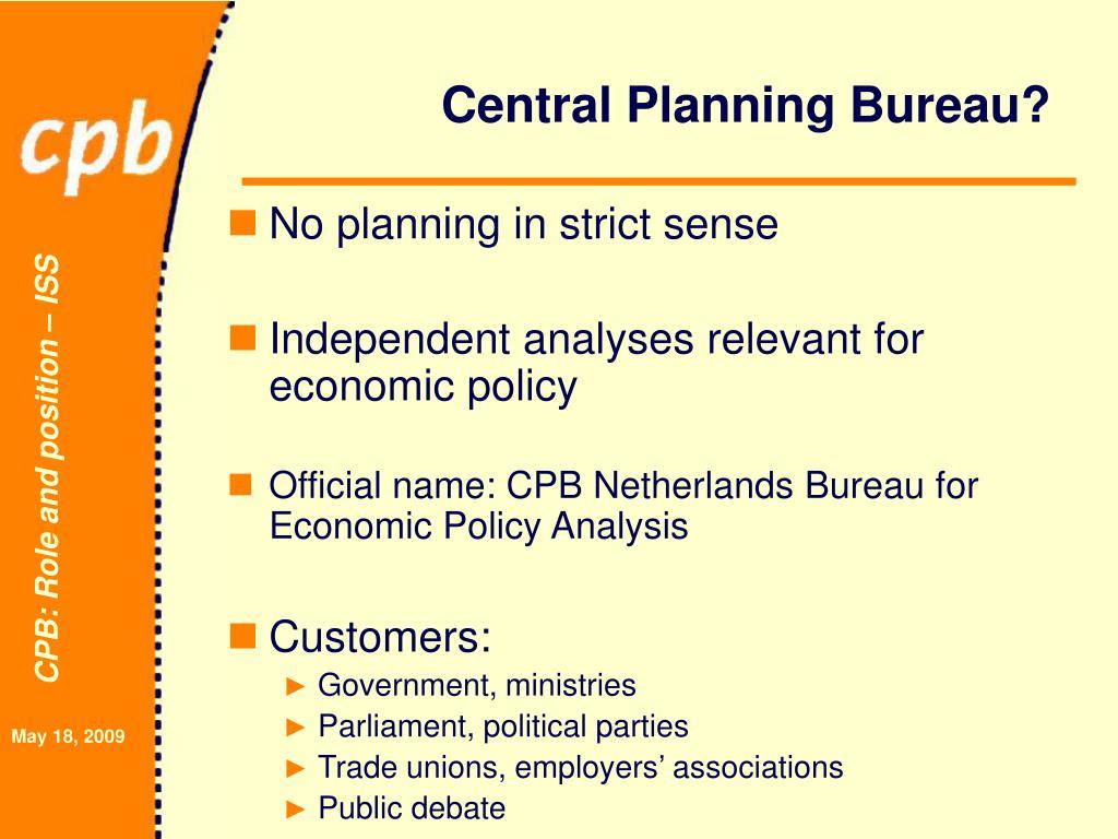 Central Planning Bureau?