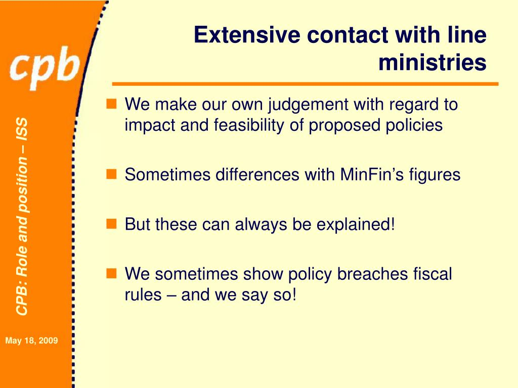 Extensive contact with line ministries